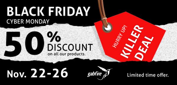 black friday 50%  discount gabfire theme