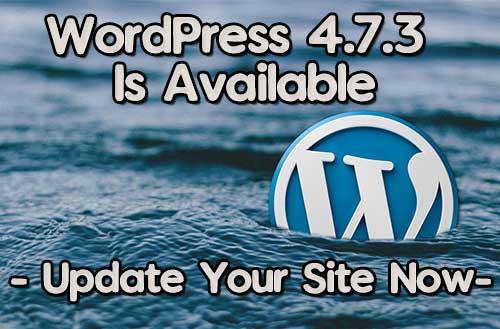 wordpress-4.7.3-available