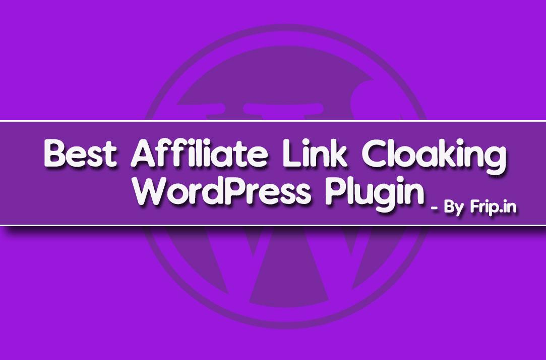 7 Best Affiliate Link Cloaking WordPress Plugin 2019 (Free