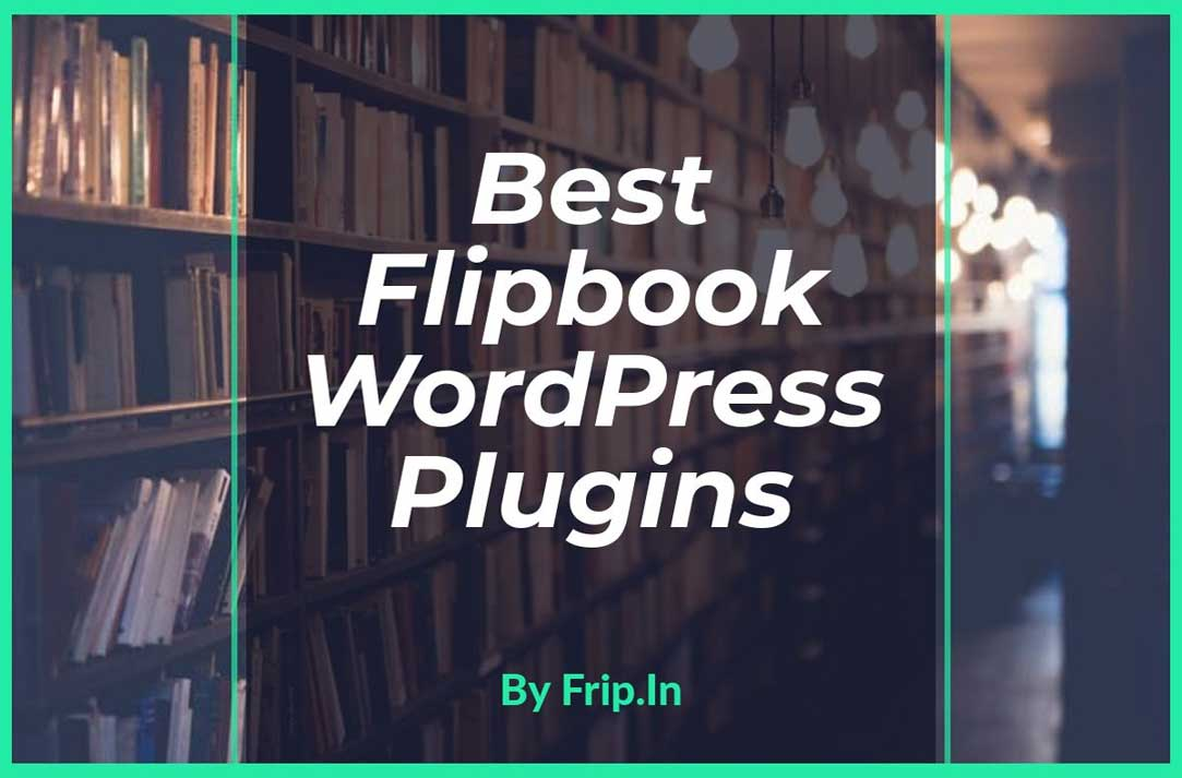 8 Best FlipBook WordPress Plugins 2019 (Free & Premium
