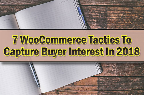 woocommerce-tactics-to-capture-buyer-interest